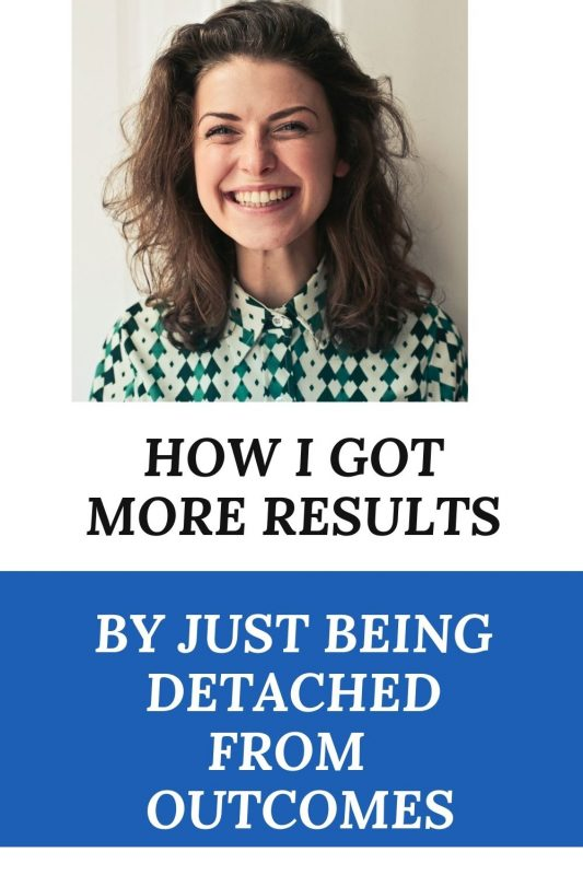 how to be detached from results